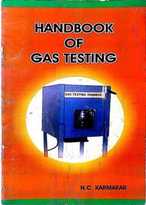 Handbook of Gas Testing by N.C. Karmakar