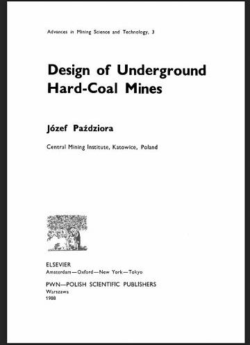 Design of Underground Hard-Coal Mines by Jozef Pazdziora