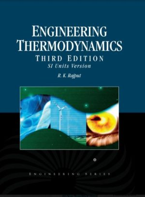 Engineering Thermodynamics by R K Rajput