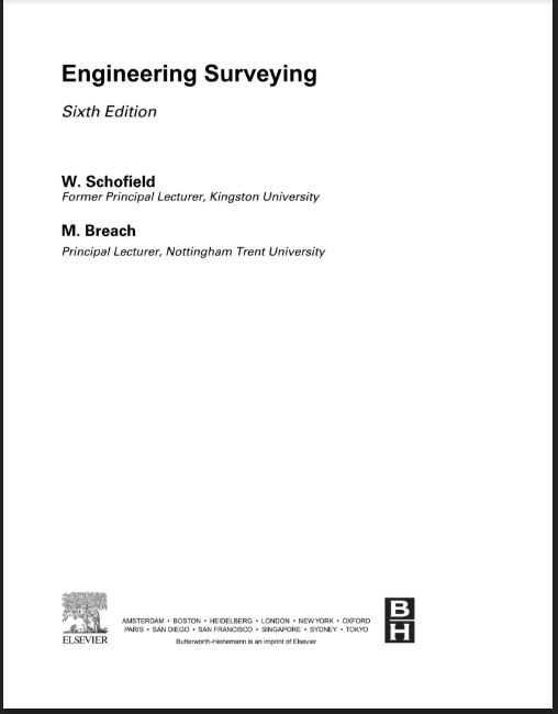 Engineering surveying by w. schofield and M. Breach