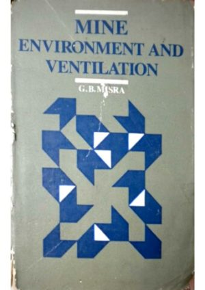 Mine Ventilation By G.B.Mishra