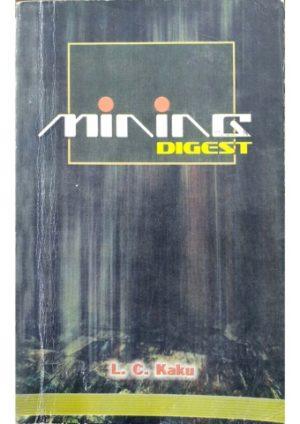 Mining Digest by L C Kaku
