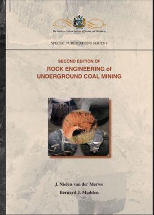 Rock Engineering for Underground Coal Mining by Van der Merwe J.N., Madden B.J. Madden