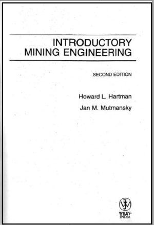 INTRODUCTORY MINING ENGINEERING 2ND EDITION HOWARD L Hartman