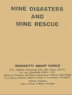 Mine Disasters and Mine Rescue by M A Ramlu