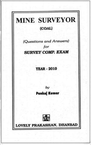 Mine Surveyor (coal) QnA for Survey Competency Exam 2010 by Pankaj Kumar