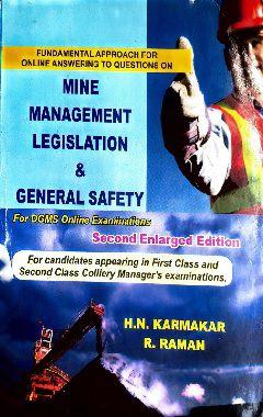 Mine management legislation and general safety by H N Karmakar & R Raman