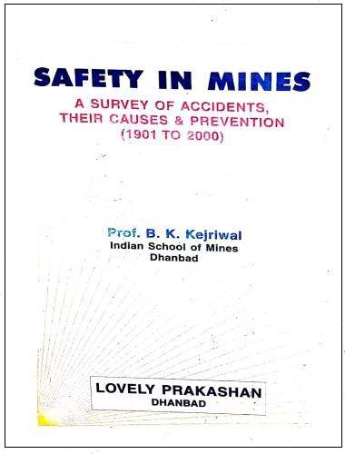 Safety in Mines by B K Kejriwal